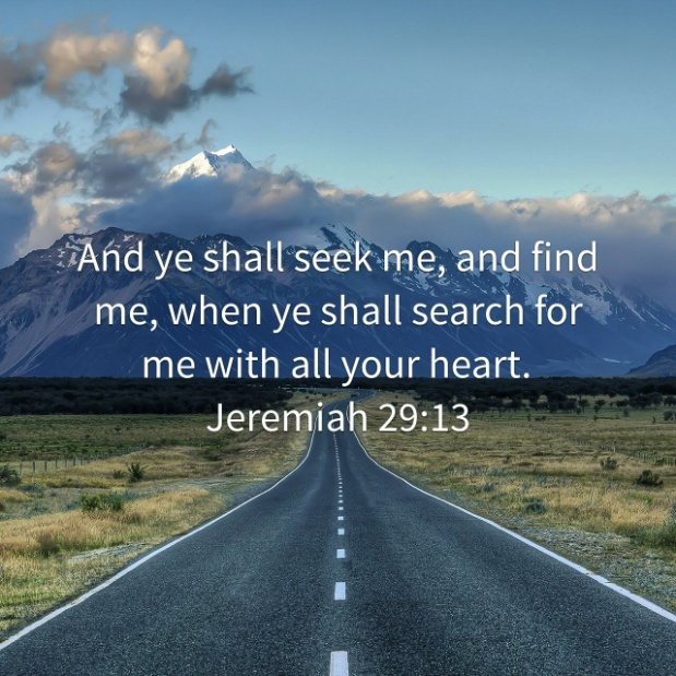 Seek Me.  You will find Me.
